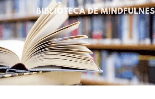 Bibliografía de Mindfulness